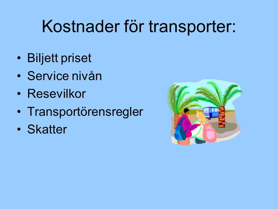 Kostnader för transporter: