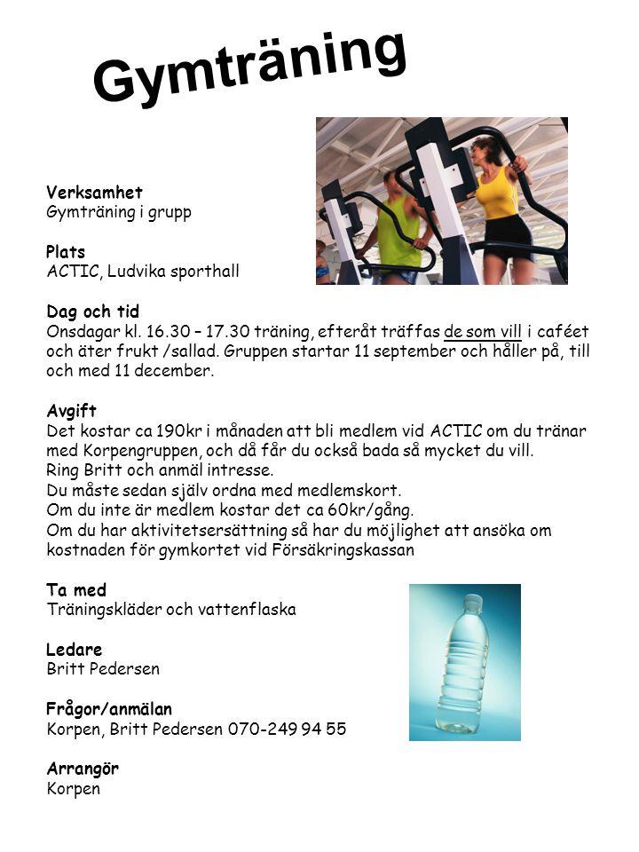 Gymträning Verksamhet Gymträning i grupp Plats
