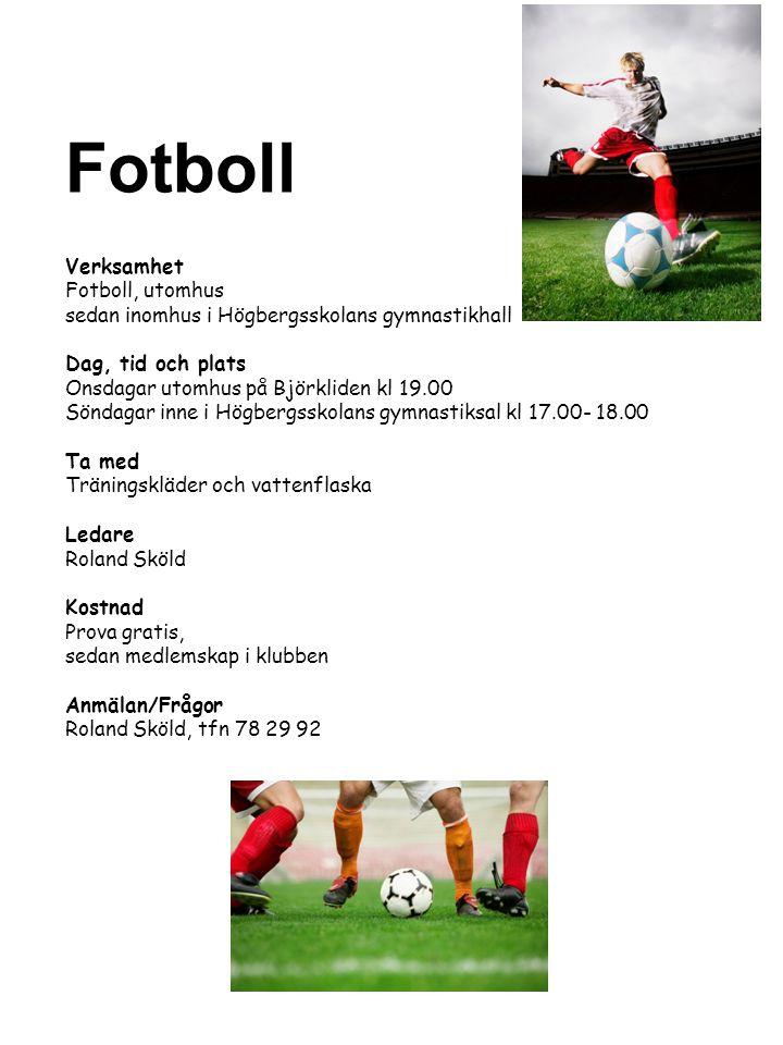 Fotboll Verksamhet Fotboll, utomhus