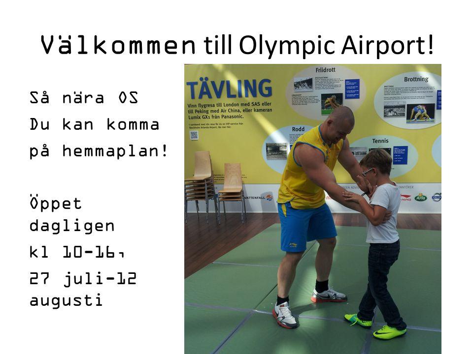 Välkommen till Olympic Airport!