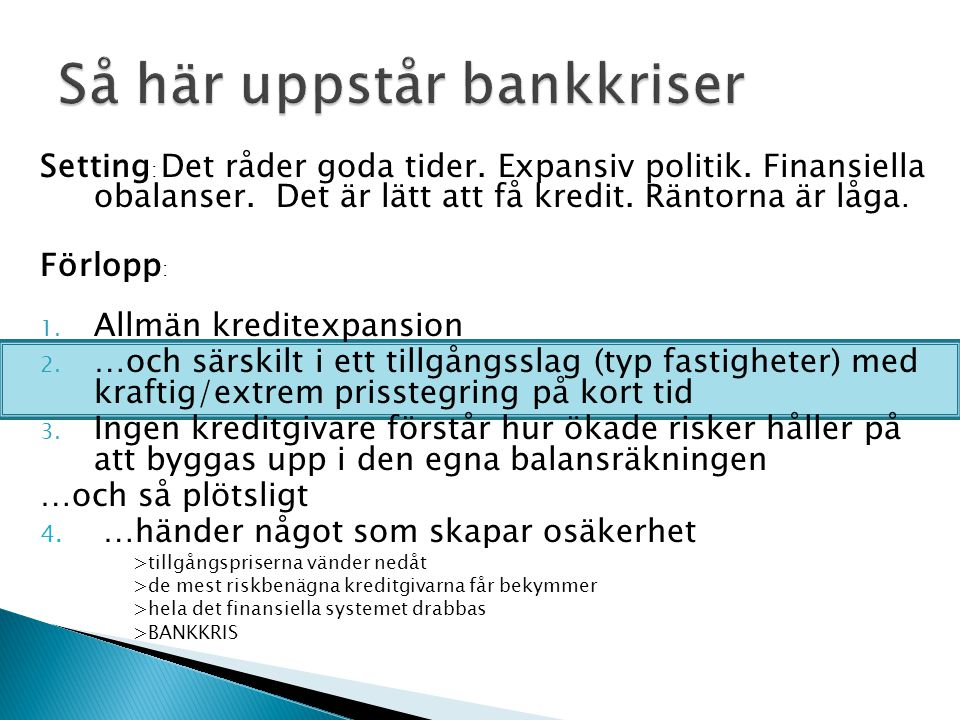 Så här uppstår bankkriser