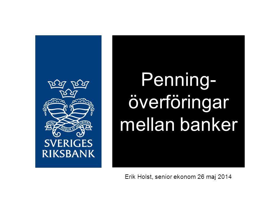 Penning-överföringar mellan banker