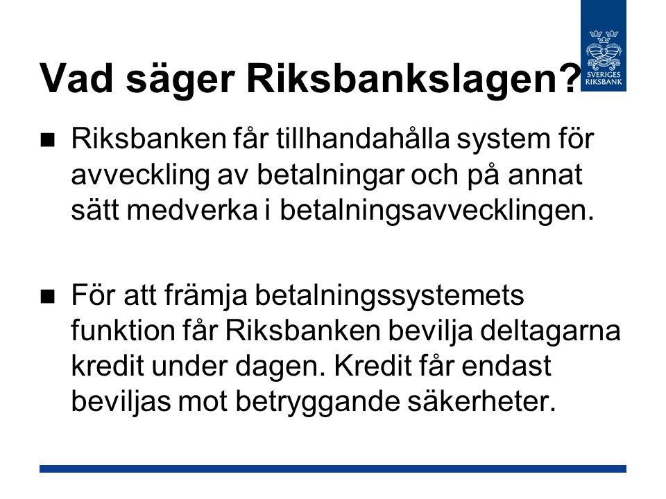 Vad säger Riksbankslagen
