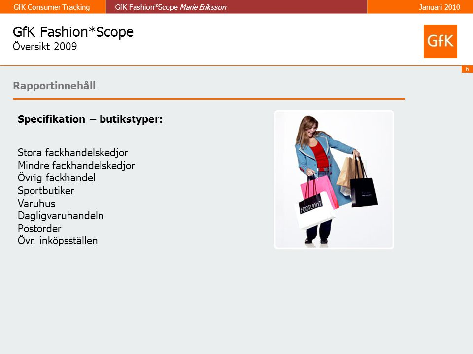 GfK Fashion*Scope Översikt 2009