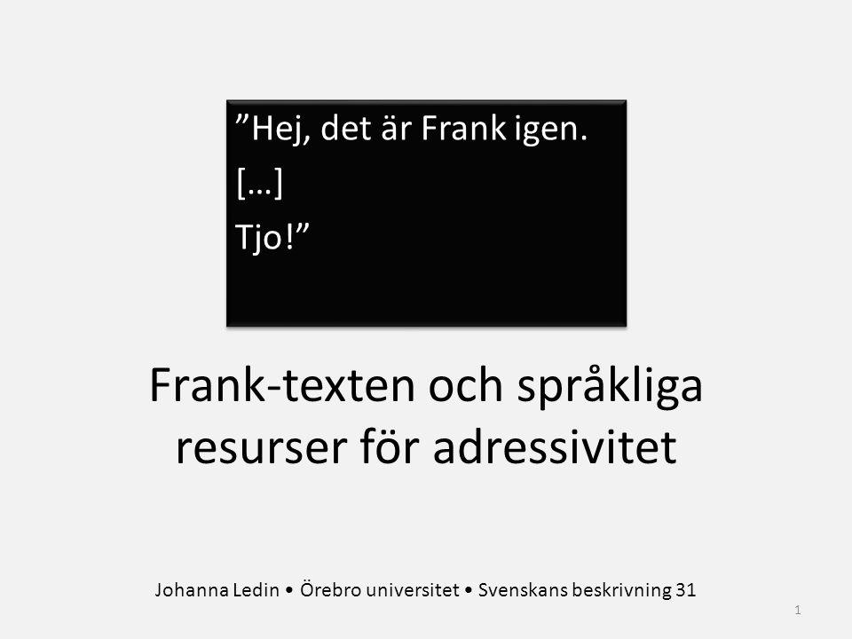Frank-texten och språkliga resurser för adressivitet