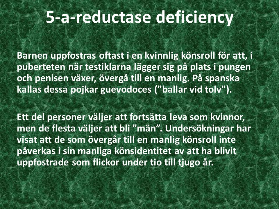 5-a-reductase deficiency
