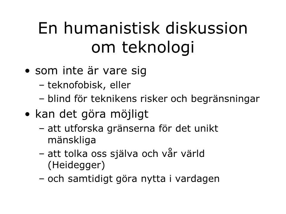 En humanistisk diskussion om teknologi
