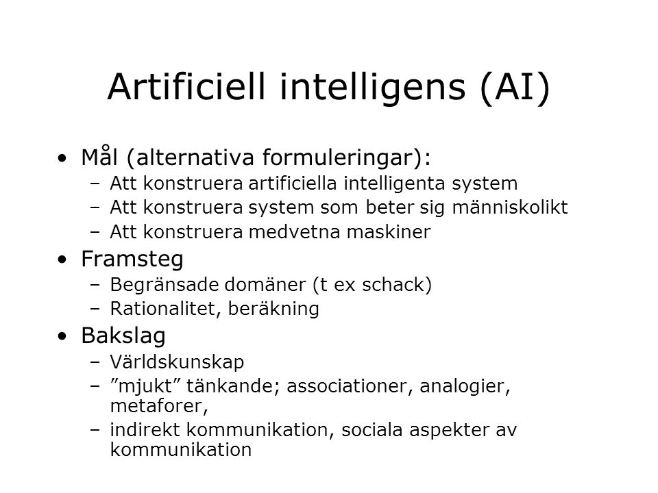 Artificiell intelligens (AI)