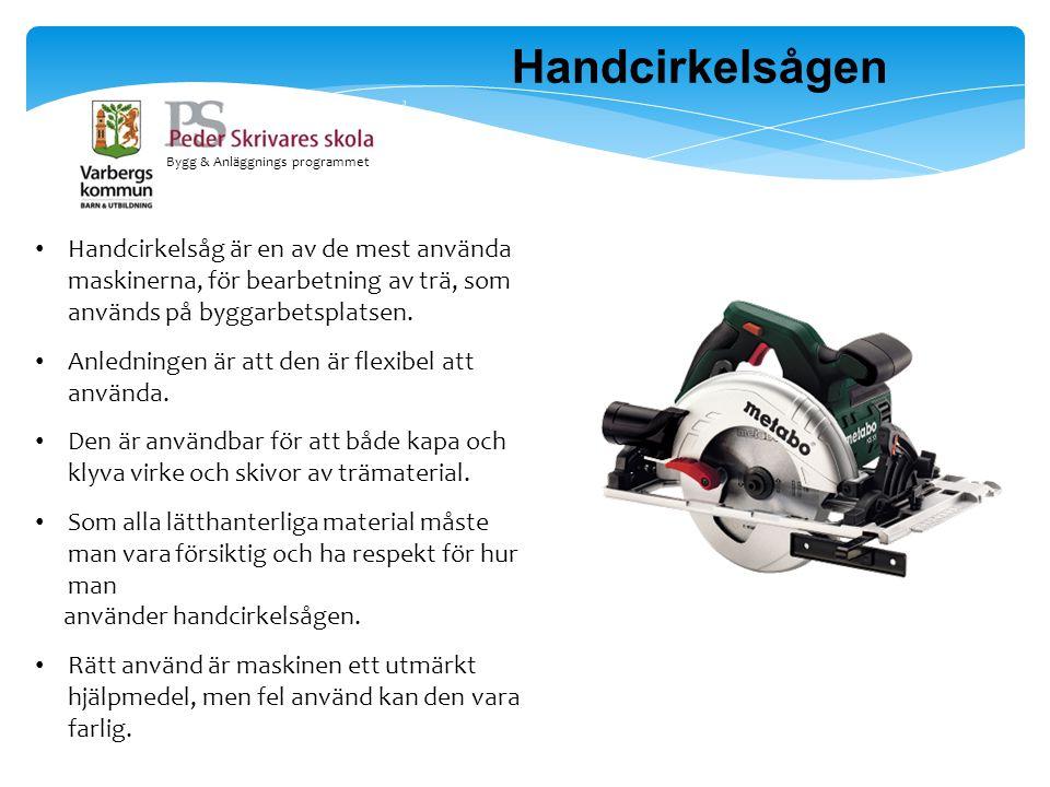 Handcirkelsågen Bygg & Anläggnings programmet.