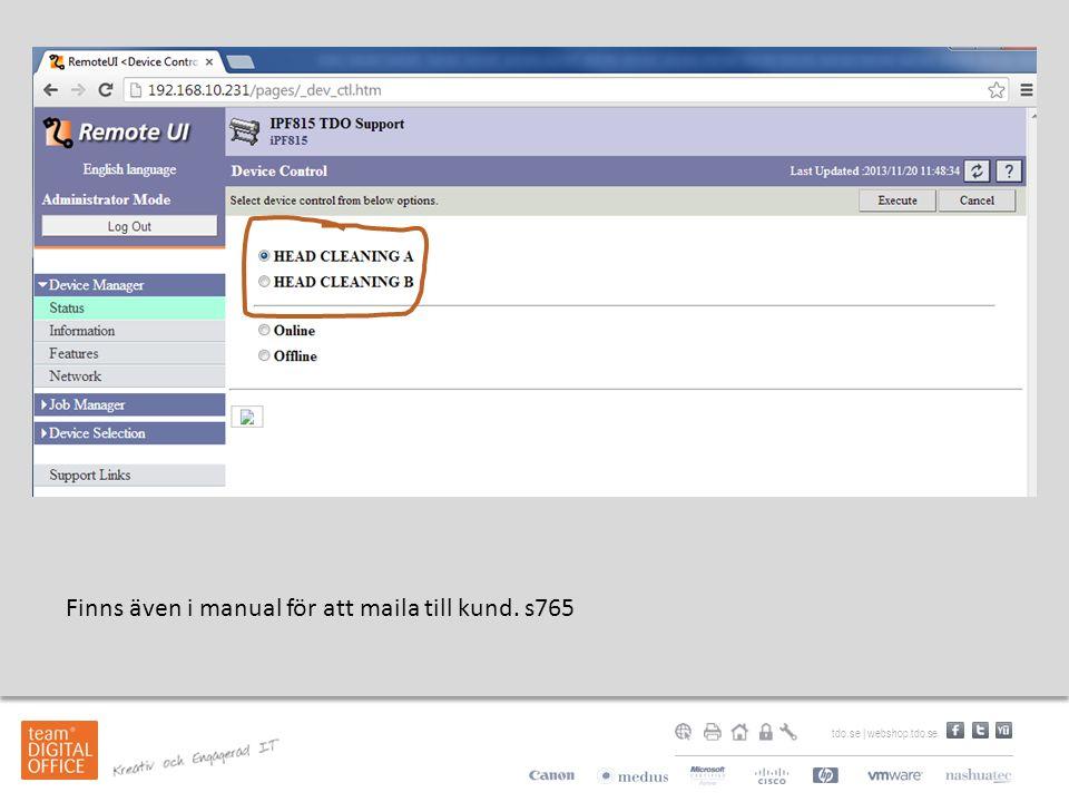 Finns även i manual för att maila till kund. s765