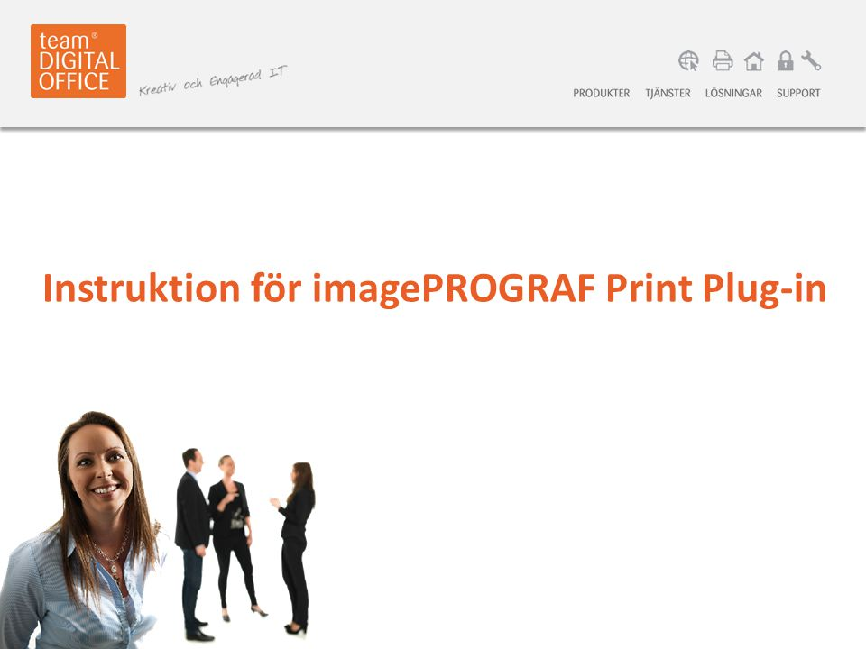 Instruktion för imagePROGRAF Print Plug-in