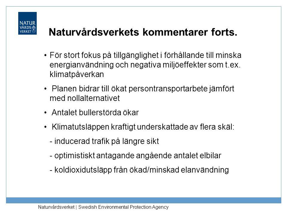 Naturvårdsverkets kommentarer forts.