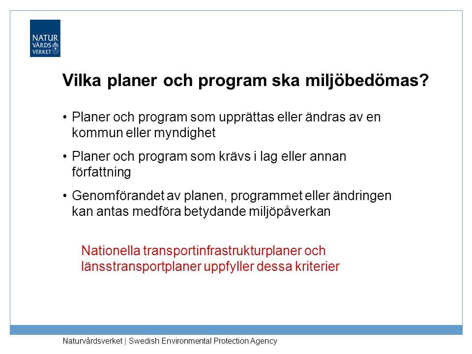 Vilka planer och program ska miljöbedömas