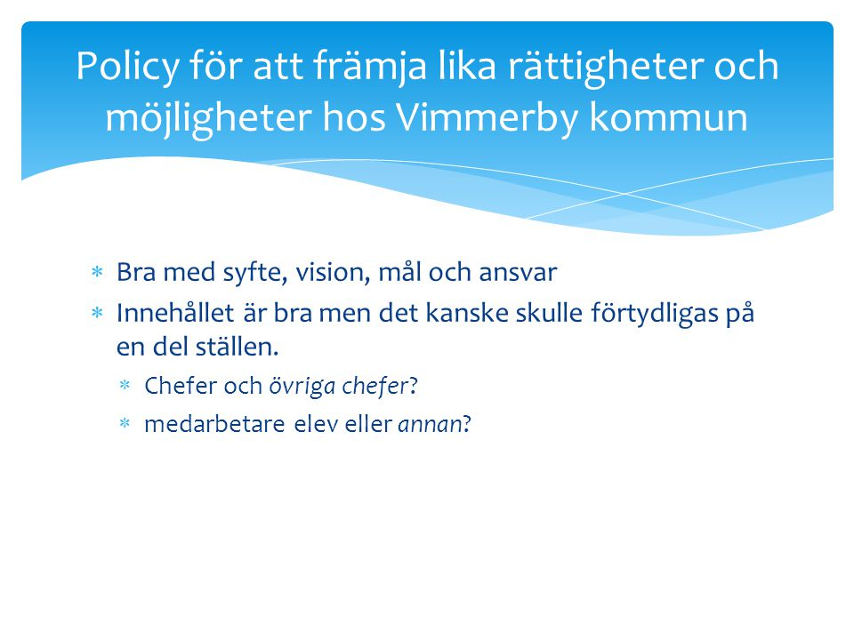 Policy för att främja lika rättigheter och möjligheter hos Vimmerby kommun