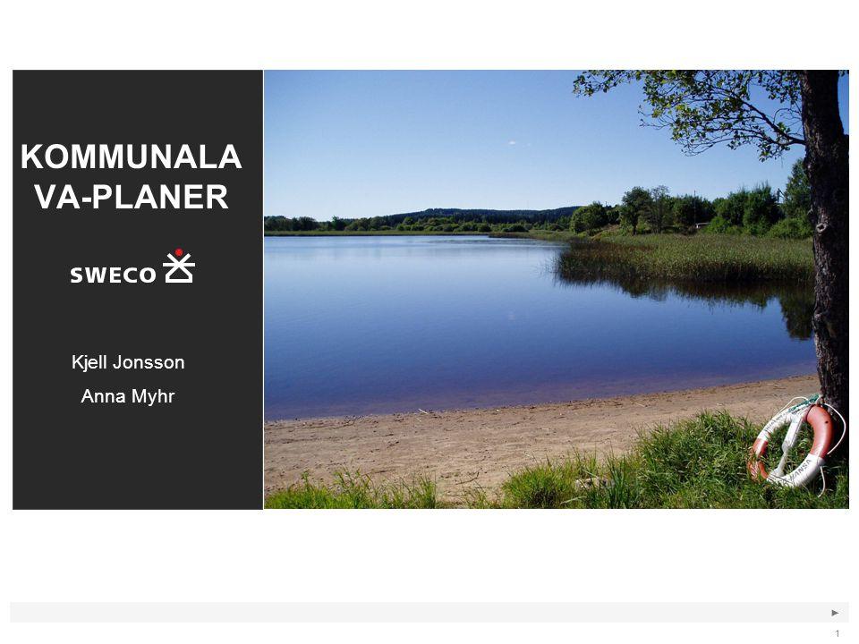 KOMMUNALAVA-PLANER Kjell Jonsson Anna Myhr