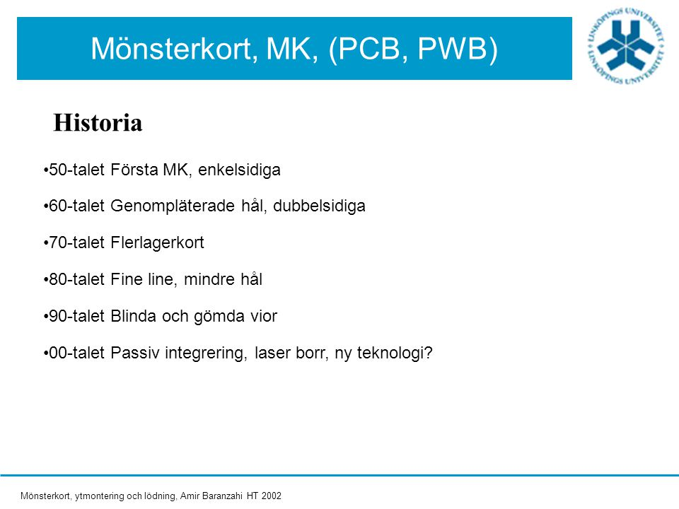 Mönsterkort, MK, (PCB, PWB)