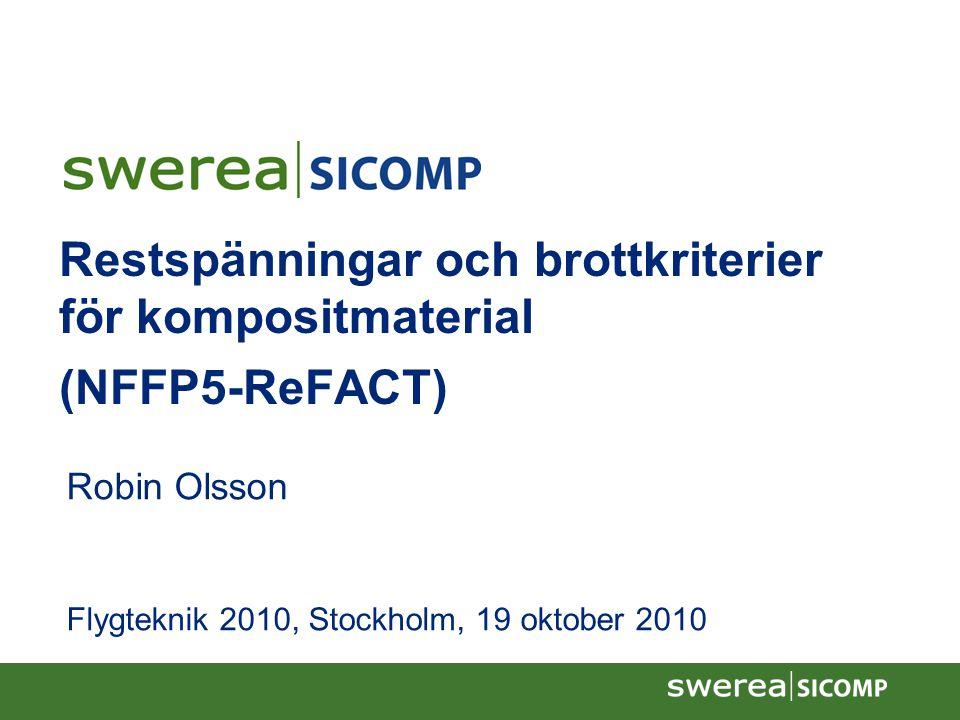 Restspänningar och brottkriterier för kompositmaterial (NFFP5-ReFACT)