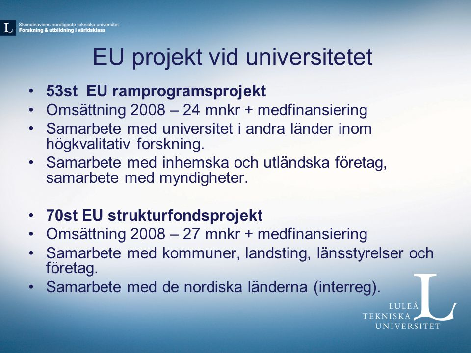 EU projekt vid universitetet