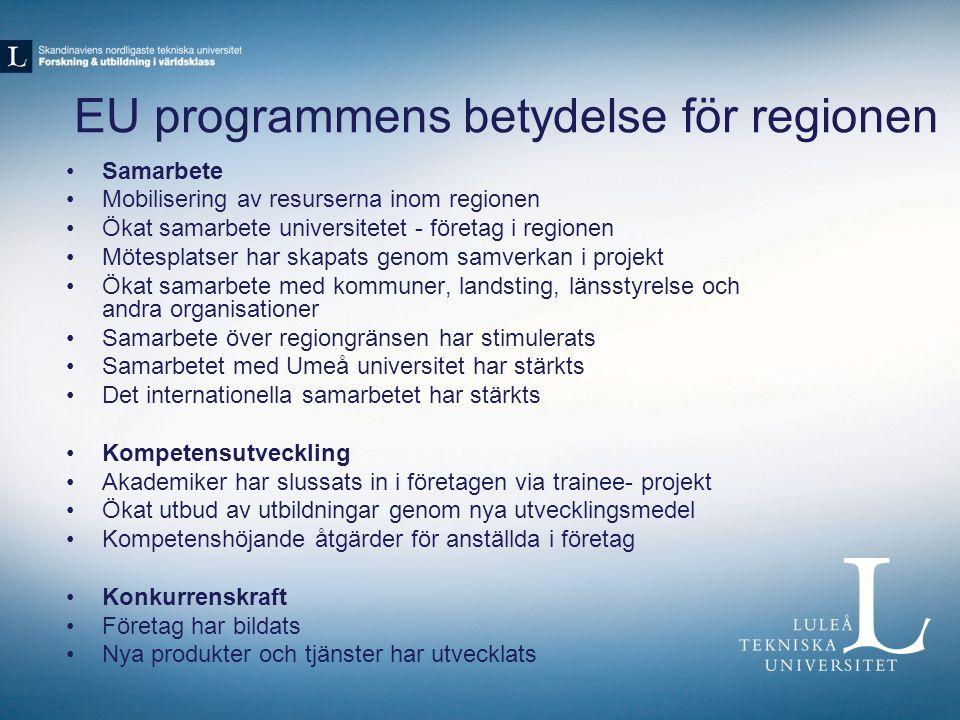 EU programmens betydelse för regionen