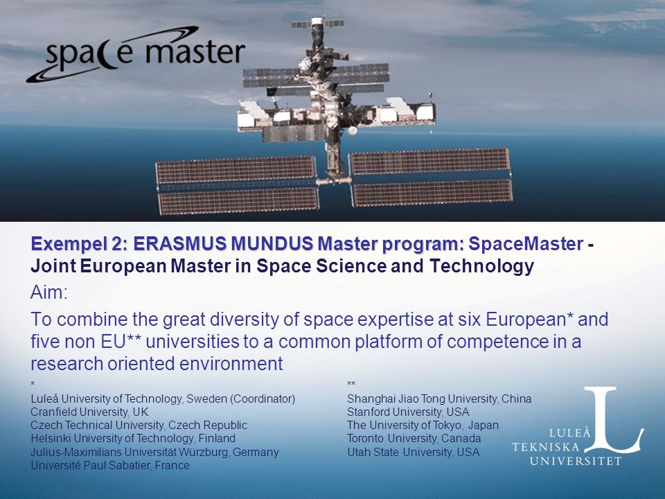 Exempel 2: ERASMUS MUNDUS Master program: SpaceMaster - Joint European Master in Space Science and Technology