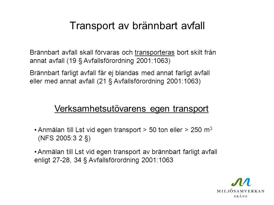 Transport av brännbart avfall