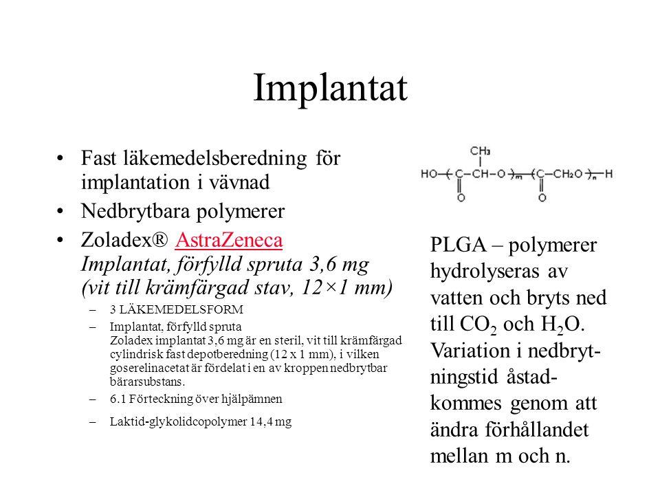 Implantat Fast läkemedelsberedning för implantation i vävnad
