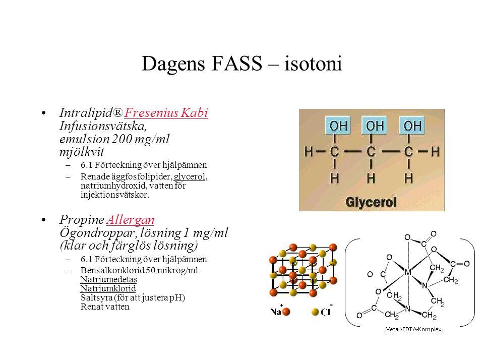 Dagens FASS – isotoni Intralipid® Fresenius Kabi Infusionsvätska, emulsion 200 mg/ml mjölkvit. 6.1 Förteckning över hjälpämnen.