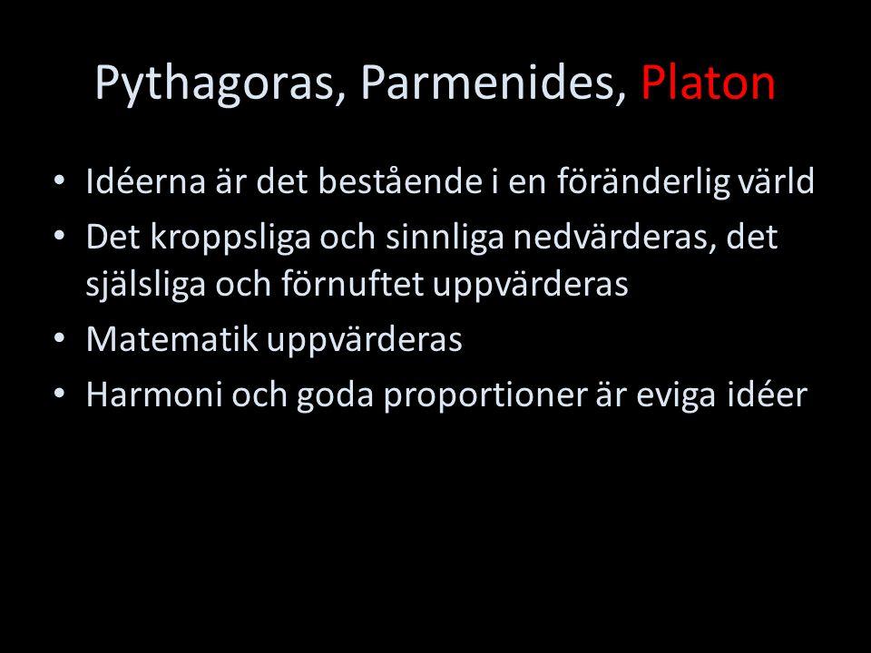 Pythagoras, Parmenides, Platon