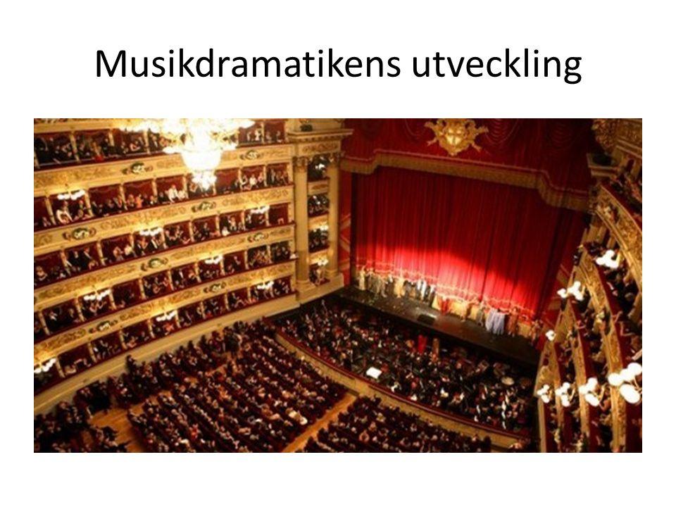 Musikdramatikens utveckling