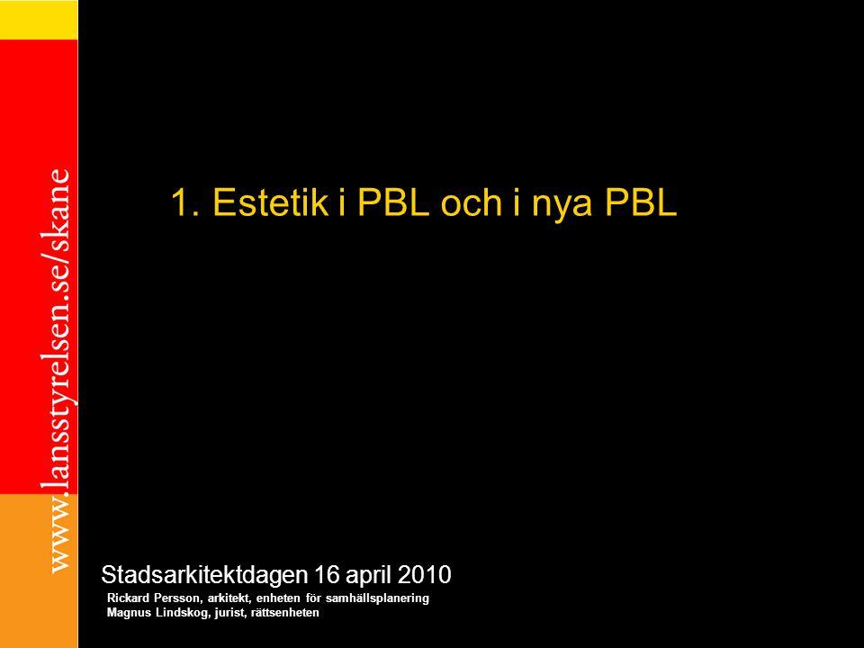 Estetik i PBL och i nya PBL