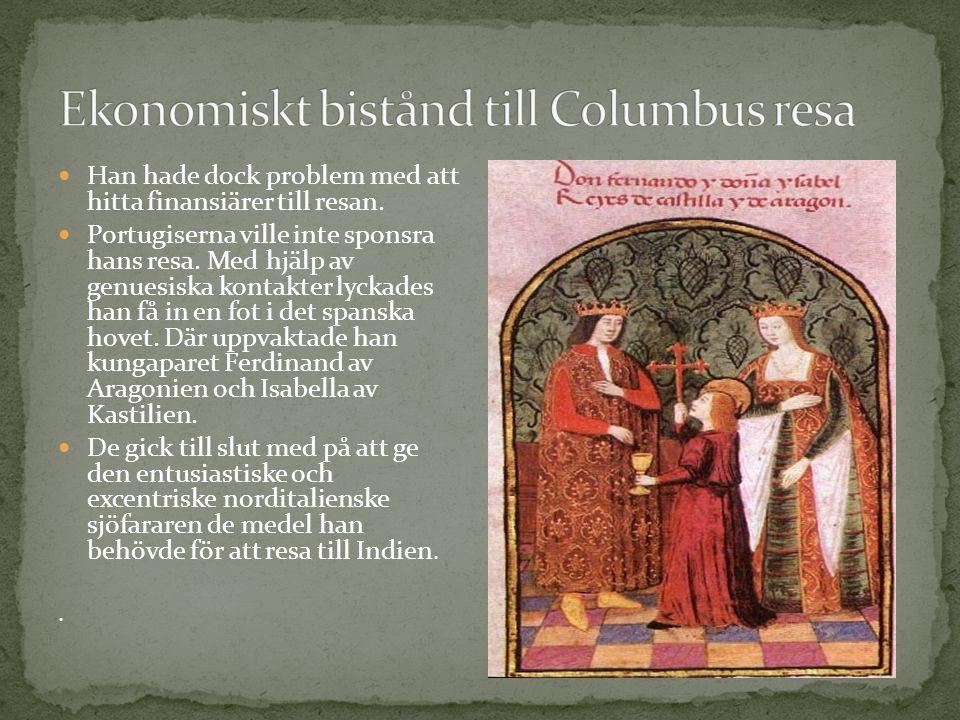 Ekonomiskt bistånd till Columbus resa