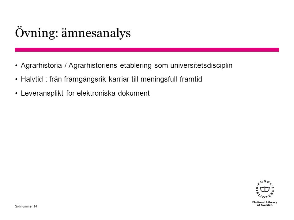 Övning: ämnesanalys Agrarhistoria / Agrarhistoriens etablering som universitetsdisciplin.