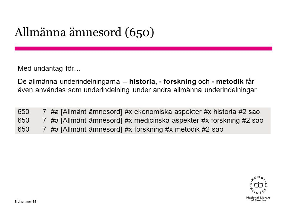 Allmänna ämnesord (650) Med undantag för…