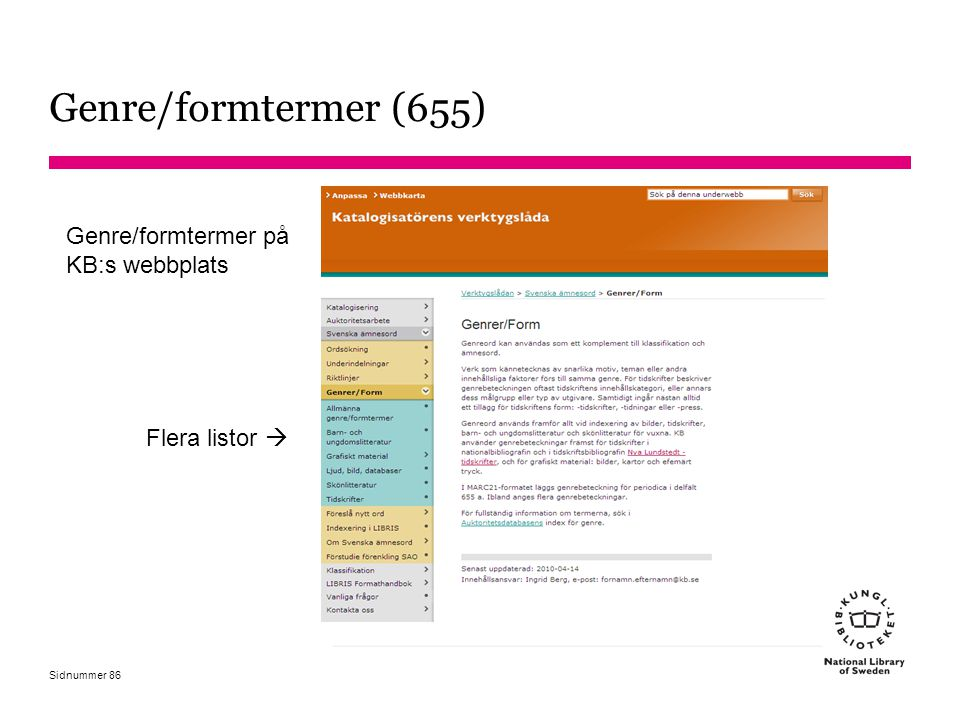 Genre/formtermer (655) Genre/formtermer på KB:s webbplats