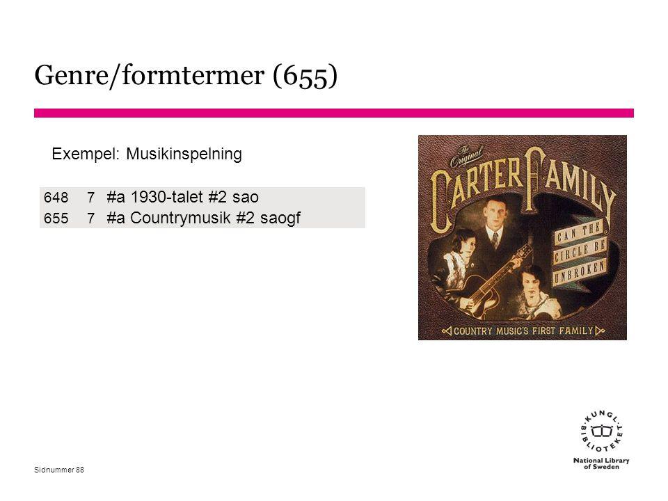 Genre/formtermer (655) #a 1930-talet #2 sao #a Countrymusik #2 saogf