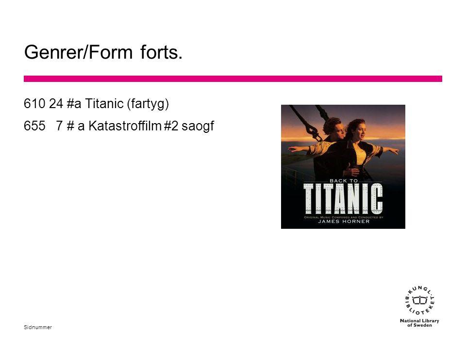 Genrer/Form forts. 610 24 #a Titanic (fartyg)
