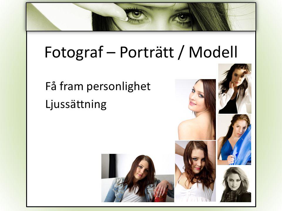 Fotograf – Porträtt / Modell