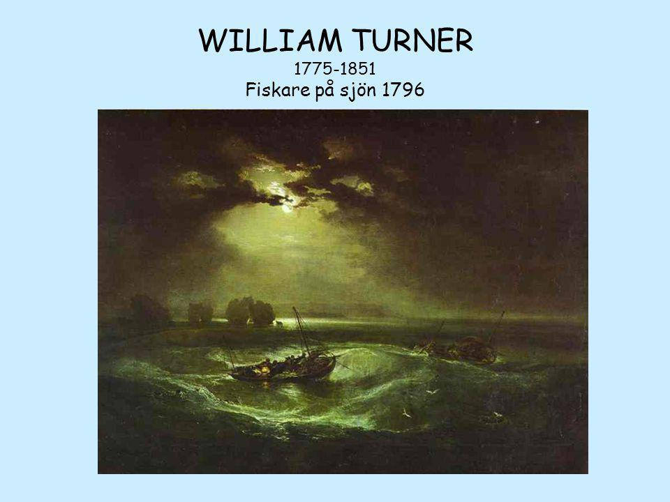 WILLIAM TURNER 1775-1851 Fiskare på sjön 1796