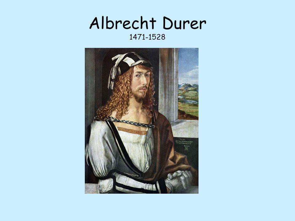 Albrecht Durer 1471-1528