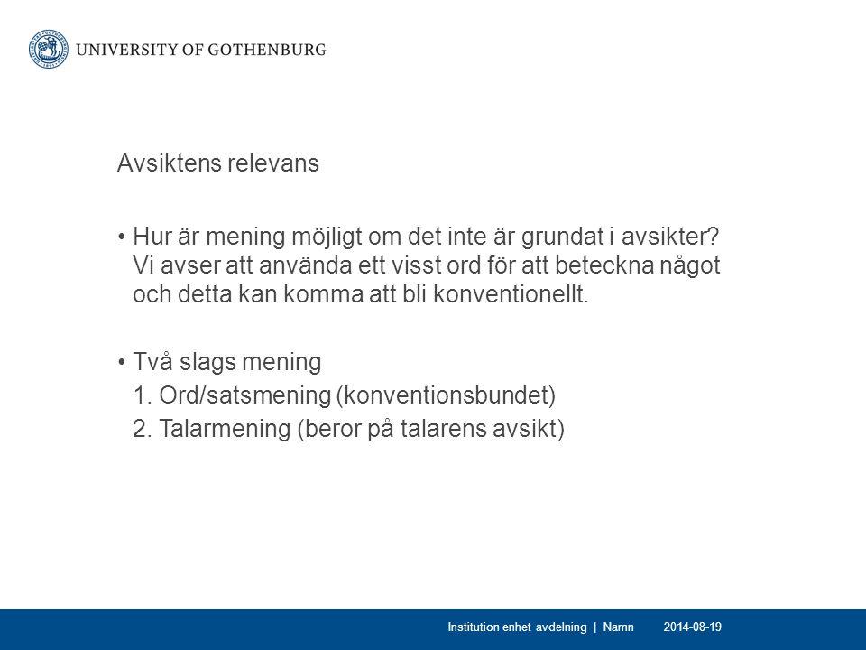 1. Ord/satsmening (konventionsbundet)