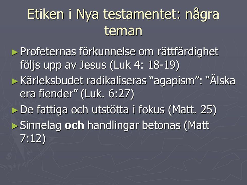 Etiken i Nya testamentet: några teman