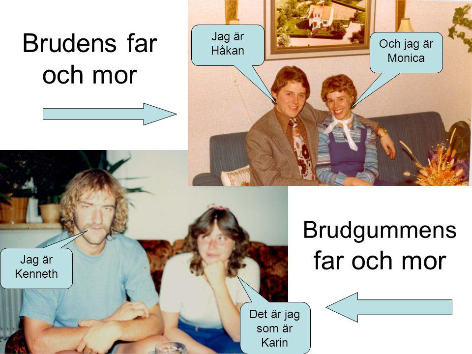 Brudgummens far och mor