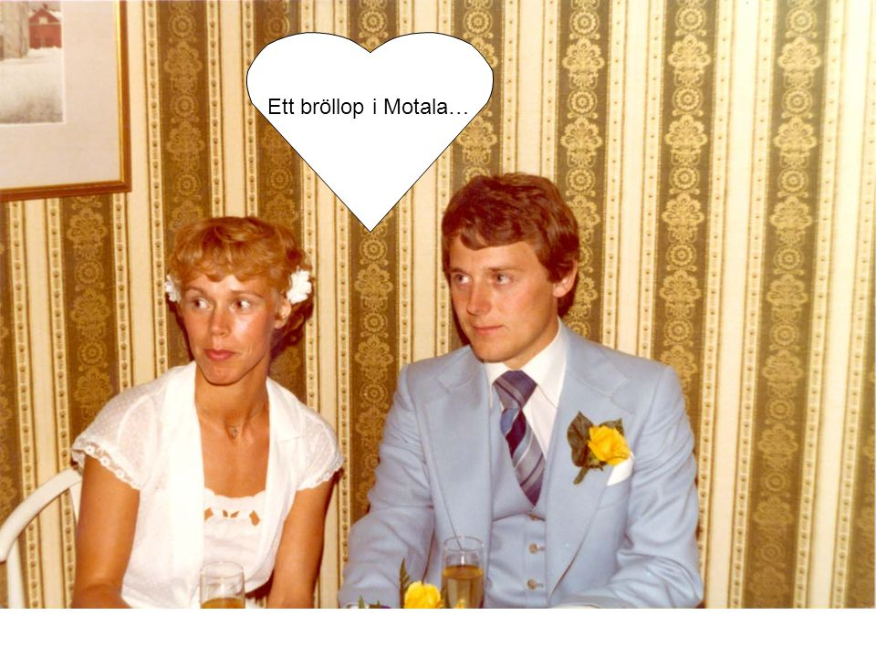 Ett bröllop i Motala…