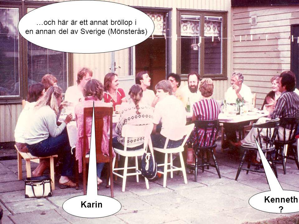 Kenneth Karin …och här är ett annat bröllop i