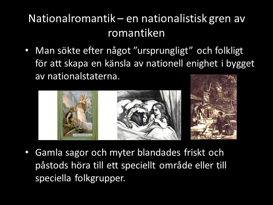 Nationalromantik – en nationalistisk gren av romantiken