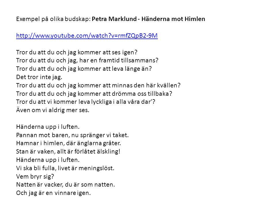 Exempel på olika budskap: Petra Marklund - Händerna mot Himlen