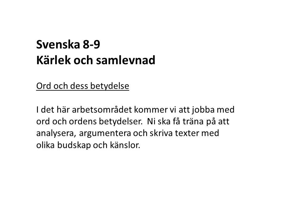 Svenska 8-9 Kärlek och samlevnad Ord och dess betydelse