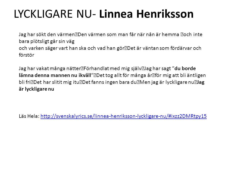 LYCKLIGARE NU- Linnea Henriksson