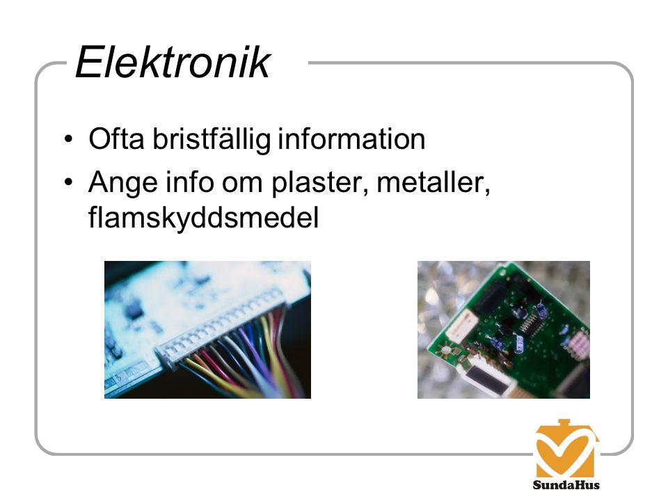 Elektronik Ofta bristfällig information