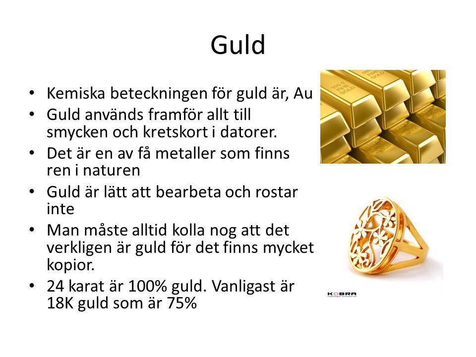 Guld Kemiska beteckningen för guld är, Au
